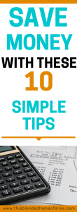 10 Money Saving Hacks You Should Do Today - This Blended Home of Mine - Money Saving, How to Save, Budgeting, Family Budget