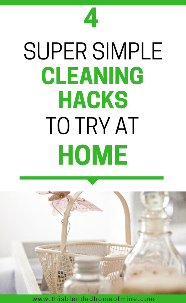 Easy Cleaning Hacks for a Clean Home - This Blended Home of Mine _ Kids and tidy homes don't go together. Keep a clean home with these simple cleaning tips and hacks you should start today