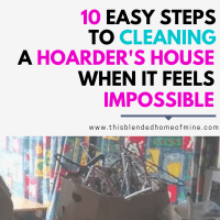 How to Clean A Hoarder's House When It Feels Impossible