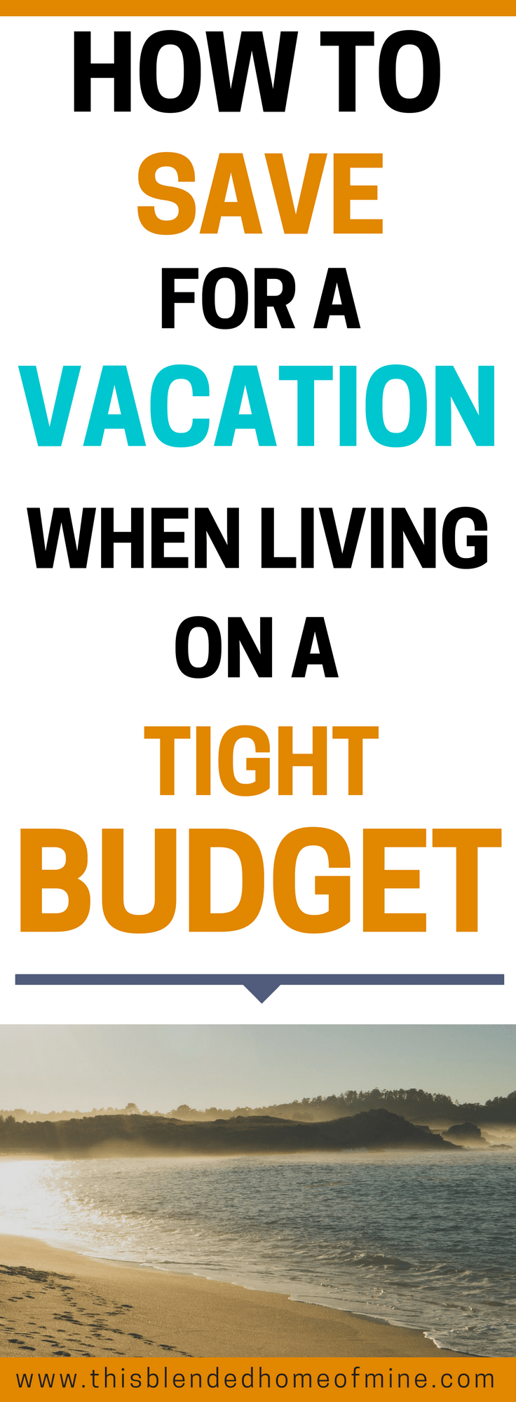 How To Save for A Holiday When Living on a Tight Budget - This Blended Home of Mine - Vacation, Budget, Travel, How to Budget, How to Save, Save for Travel, Save for a Vacation
