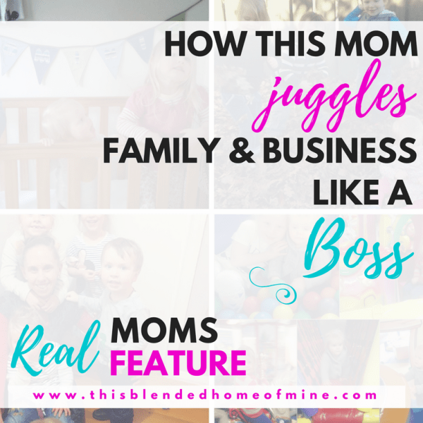 Real Moms Feature - How this mom juggles family and business like a boss