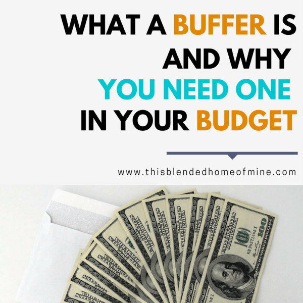 What a Buffer Is, and Why You Need One in Your Budget - Money Savings, Family Budget, Buffer Budget