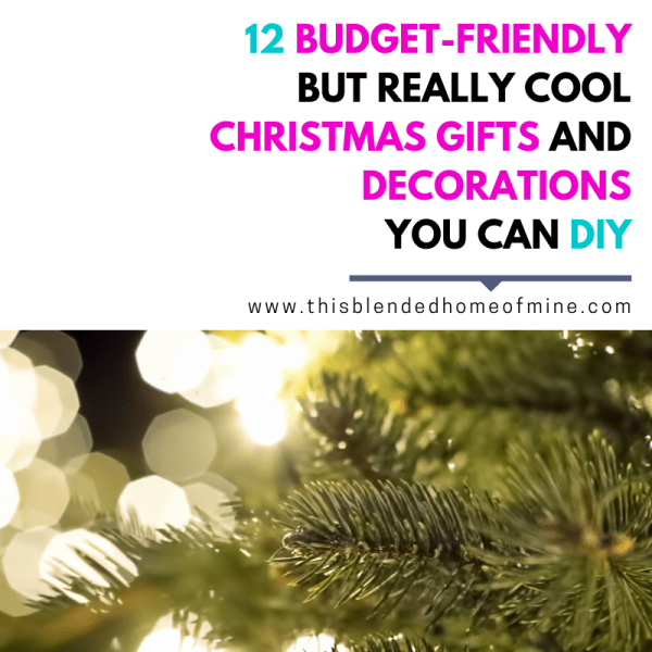 12 Cheap Christmas Decorations and Presents _ This Blended Home of Mine - Christmas present ideas, DIY Christmas presents, DIY Christmas Decorations, Cheap Christmas Decorations