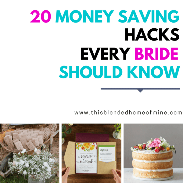 20 Tips that will save you money on Your Wedding - This Blended Home of Mine | Ideas and hacks for a wedding on a budget