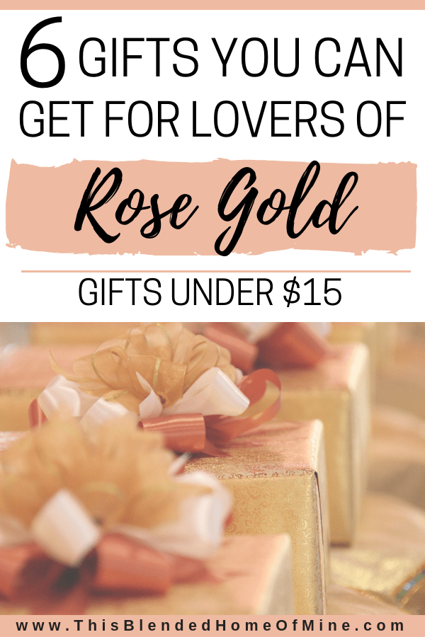 6 Gifts in Rose Gold You Can Get for Under $15 - This Blended Home of Mine - Gift guide for women, gift in rose gold, gifts for mom, gifts for girlfriends