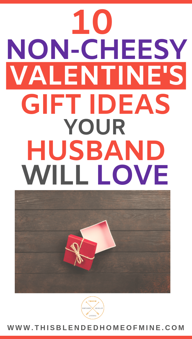 10 Non-Cheesy Valentine's Day Gifts Your Husband Will Love - This Blended Home of Mine - Valentine gifts for him, valentine day ideas for your husband, non cheesy valentines day gifts for him