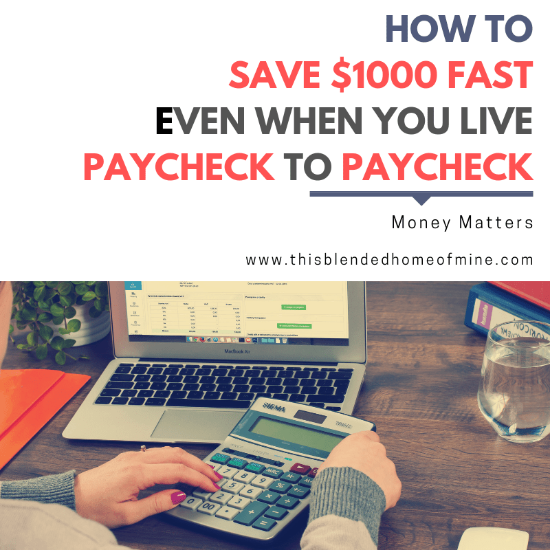 How To Save $1000 Even When You're Living Paycheck to Paycheck