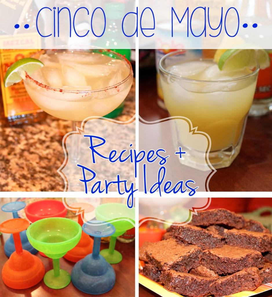 Cinco de Mayo Celebration (recipes + more!)