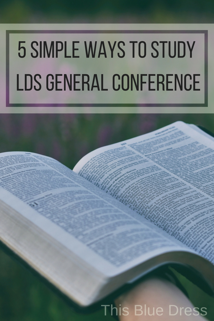 Five Simple Ways to Study General Conference