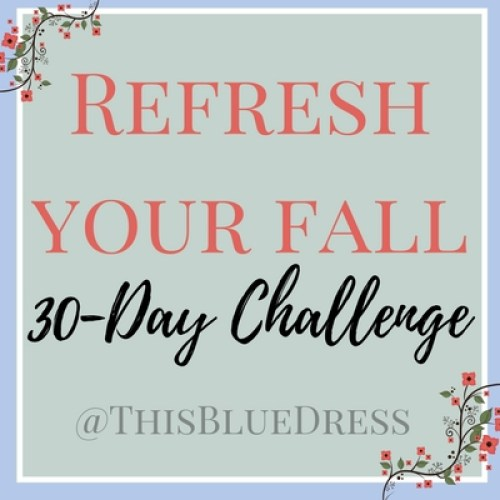 Refresh Your Fall- A 30-Day Minimalism Challenge