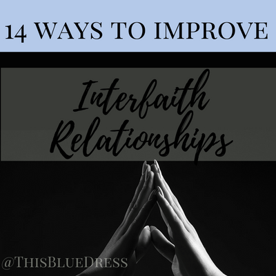 14 Ways to Improve Interfaith Relationships