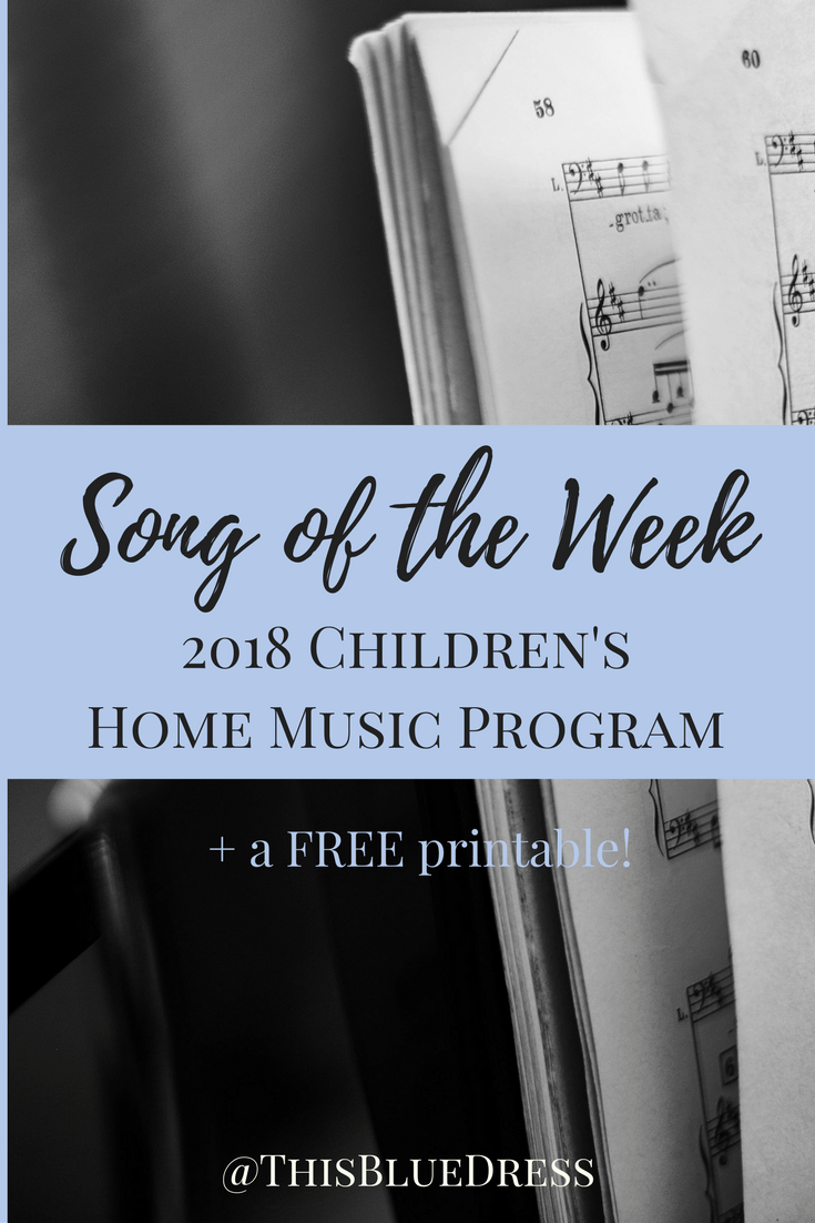 Song of the Week 2018 Children's Home Music Program