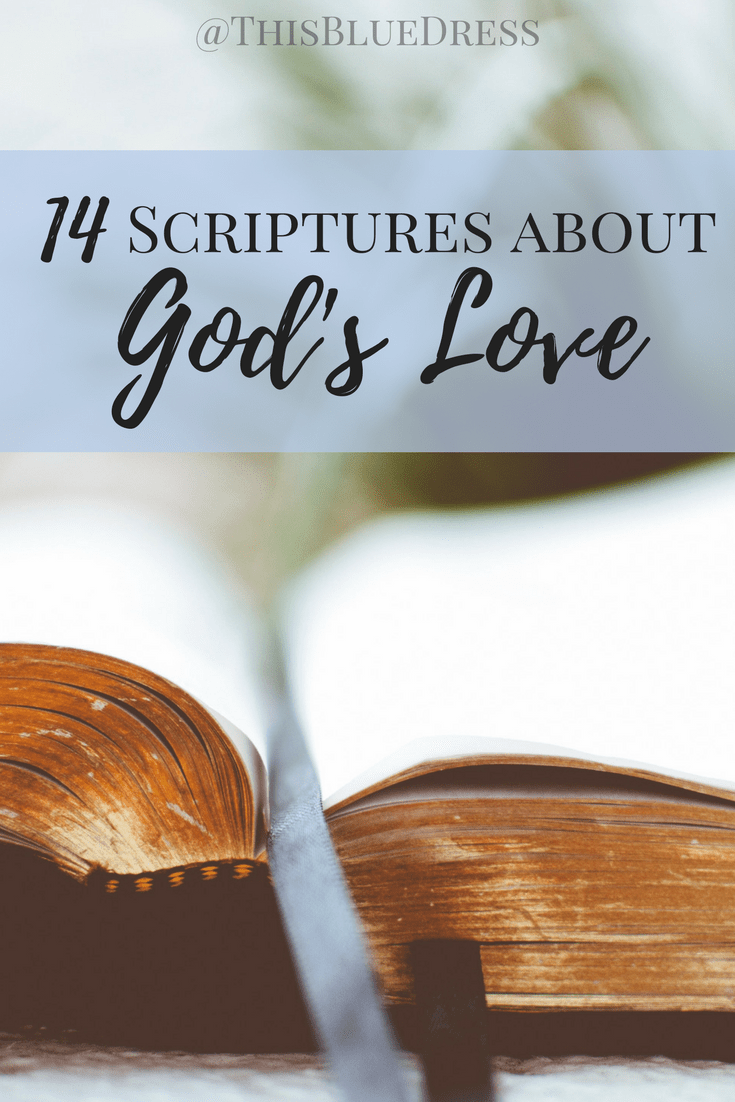 14 Scriptures About God's Love