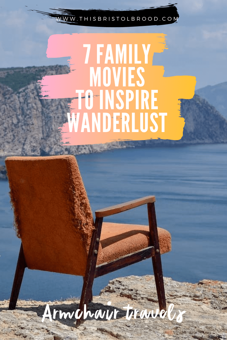 armchair travels - family movies to inspire wanderlust in kids