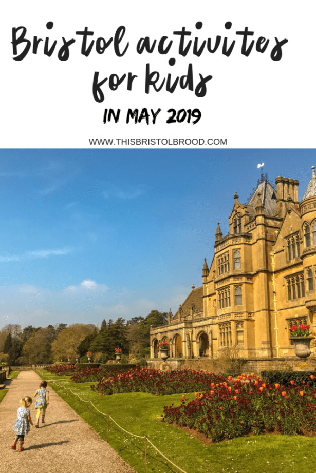Bristol activities for kids in may 2019