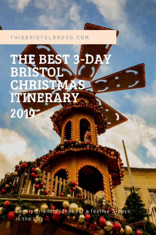Best 3 day Bristol Christmas itinerary