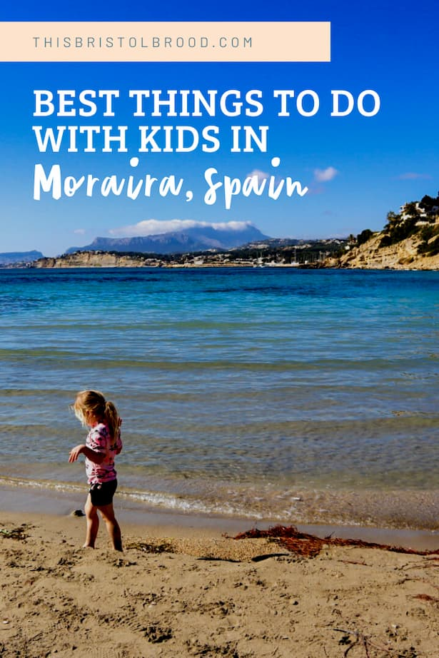 Best things to do with kids in Moraira spain