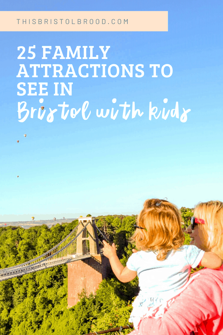 25 family attractions to see in Bristol with kids