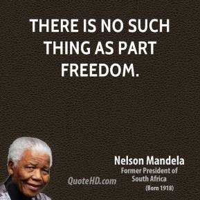 nelson-mandela-statesman-quote-there-is-no-such-thing-as-part
