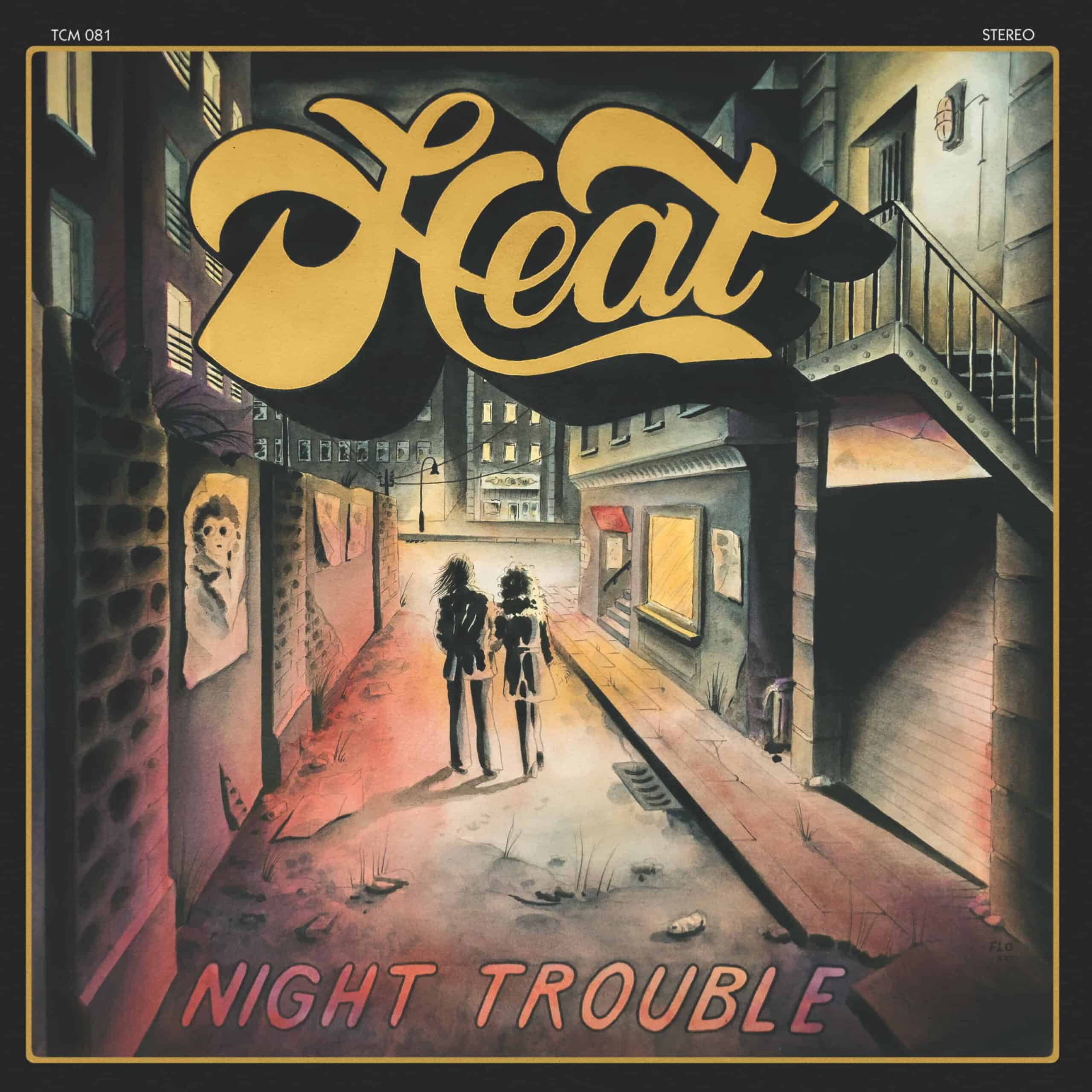 heat night trouble cover