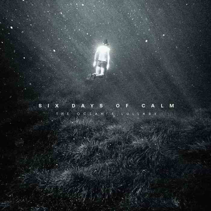 Six_Days_of_Calm_Oceans_Lullaby