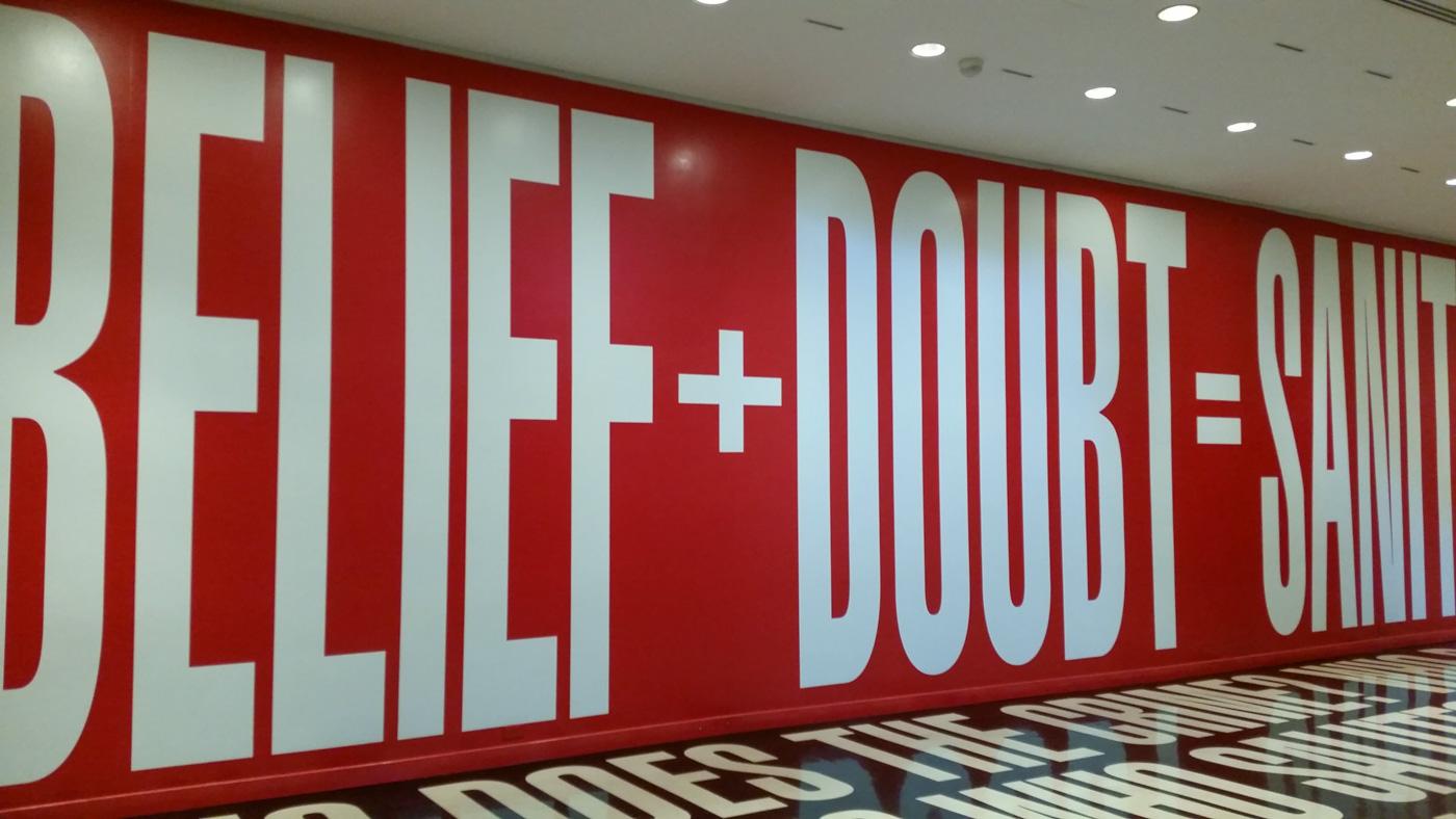 Belief + Doubt = Sanity