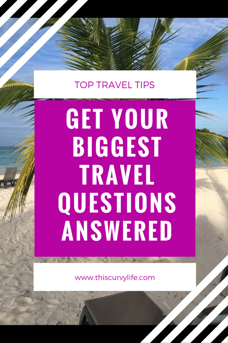 Get your top travel questions answered