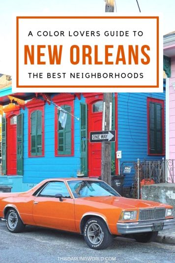 Best New Orleans Neighborhoods: A Color Lovers Guide