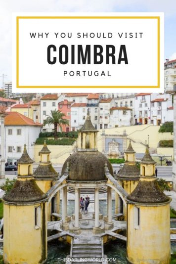 Things to Do in Coimbra: A Portugal City Worth Visiting