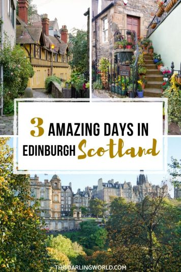 The Best Edinburgh Itinerary: 3 Days in Edinburgh