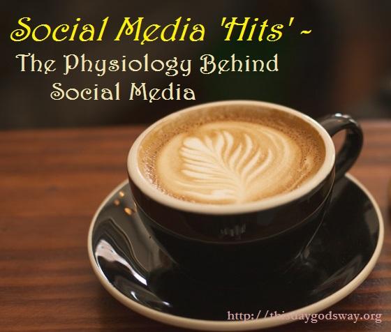 Social Media Hits – The Physiology Behind Social Media