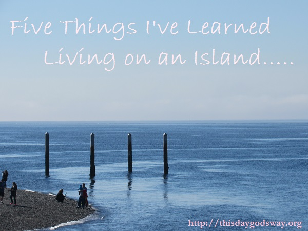 Five Things I've Learned Living on an Island