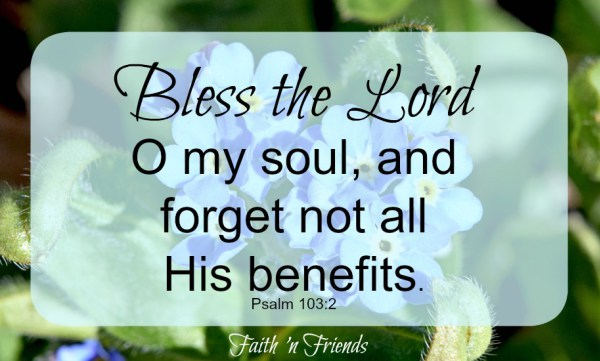 This is Important – Forget Not His Benefits!