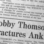 Milwaukee Braves outfielder Bobby Thomson breaks his ankle while sliding into a base during a spring training game. The 1951 National League playoff hero is replaced by a promising prospect named Hank Aaron. Thomson will be out until July 14th.