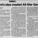 July 9, 1955, the originator of the All-Star Game dies at the age of 58. Arch Ward