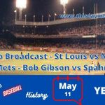 St Louis Cardinals at New York Mets Full Radio Broadcast - Bob Gibson vs Warren Spahn