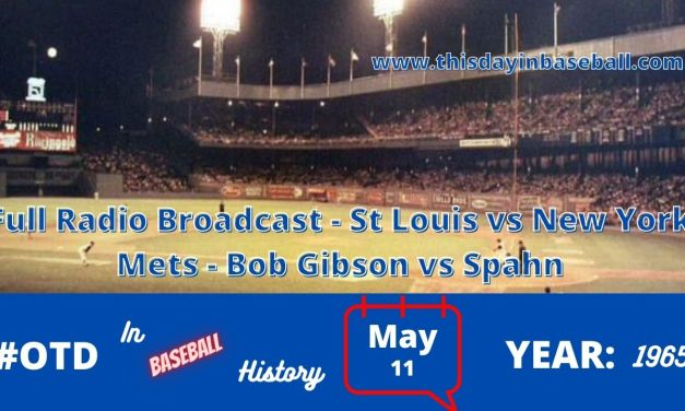 St Louis Cardinals at New York Mets Full Radio Broadcast – Bob Gibson vs Warren Spahn