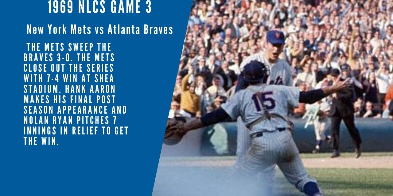 Full Radio Broadcast Game 3 of NLCS New York Mets 7 Atlanta Braves 4 October 6 1969
