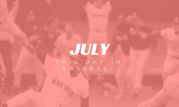 This Month in Baseball July