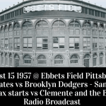 Full Radio Broadcast - Sandy Koufax and the Dodgers face off against Roberto Clemente and the Pirates