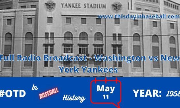 Washington Senators at New york Yankees Full Radio Broadcast