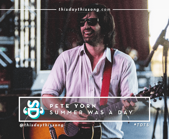 07/25/2016 @ Pete Yorn – Summer Was A Day