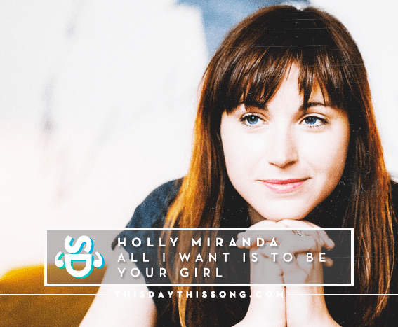 09/22/2016 @ Holly Miranda – All I Want Is To Be Your Girl