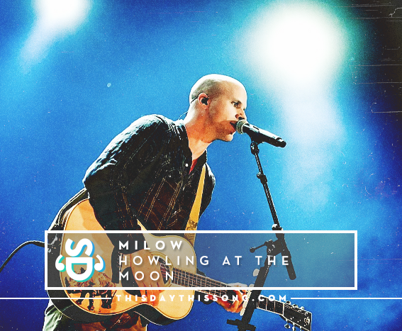 09/23/2016 @ Milow – Howling At The Moon