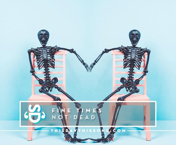 10/19/2016 @ Fine Times – Not Dead