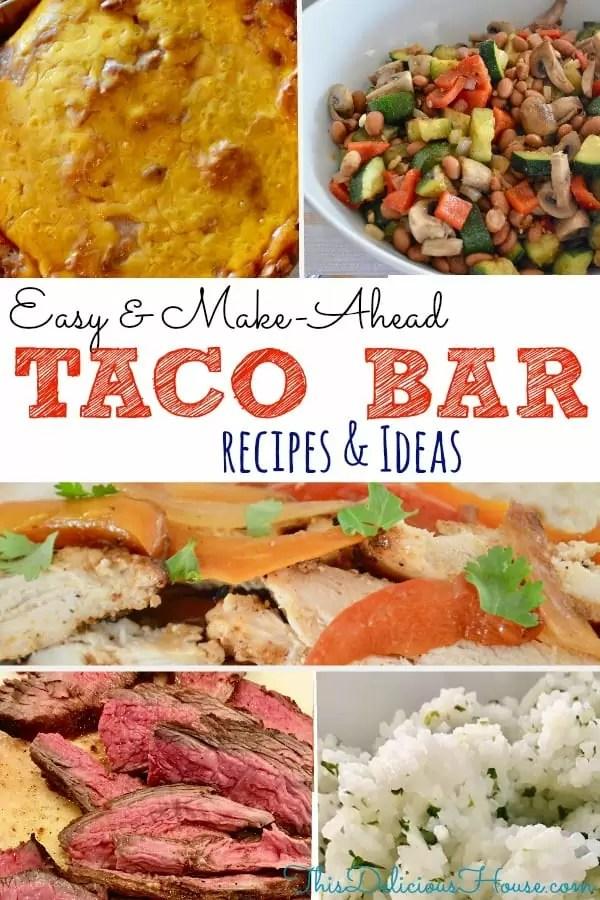 Taco Bar Recipes and Ideas for Mexican Buffet Menu