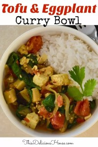 Tofu and Eggplant Curry Bowl