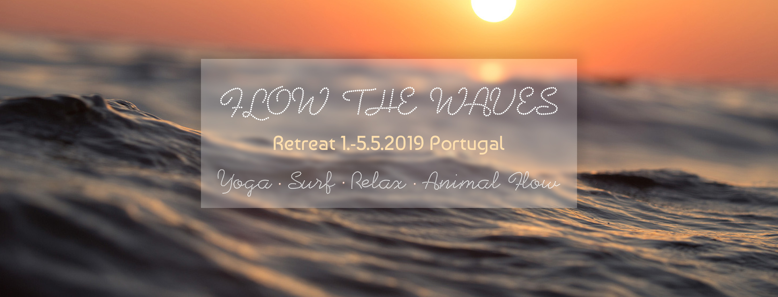 Flow The Waves Retreat - Portugal 2019 mit Nina und Sascha