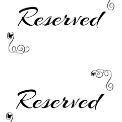 Reserved Signs For Chairs Template Pine Table And Free Printable Seating Your Wedding Ceremony
