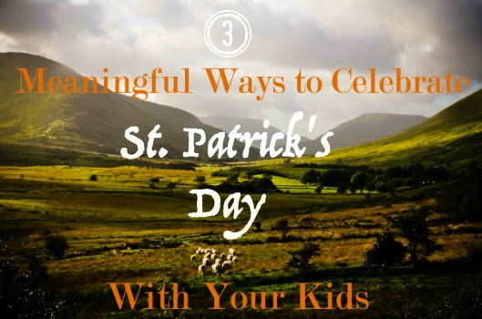 Why We Celebrate St. Patrick's Day